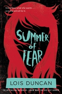 Lois Duncan - Summer of Fear.