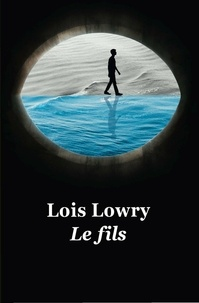 Lois Lowry - Le fils.