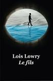 Lois Lowry - Le Quatuor  : Le fils.