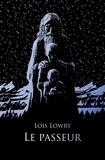 Lois Lowry - Le Quatuor  : Le passeur.