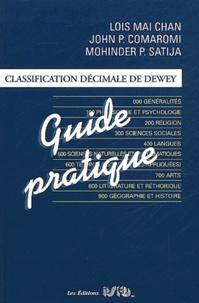 Lois Mai Chan et Mohinder-P Satija - Classification décimale de Dewey - Guide pratique.