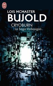 Lois McMaster Bujold - Cryoburn - La Saga Vorkosigan.