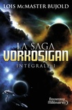 Lois McMaster Bujold - La Saga Vorkosigan intégrale Tome 1 : Chute libre ; L'honneur des Cordelia ; Barrayar.