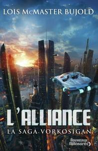 Lois McMaster Bujold - La saga Vorkosigan  : L'alliance.