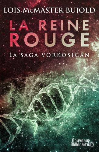 Lois McMaster Bujold - La saga Vorkosigan  : La reine rouge.