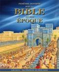 Lois Rock et Steve Noon - Fenêtre ouverte sur la bible et son époque.