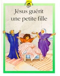 Accentsonline.fr JESUS GUERIT UNE PETITE FILLE Image