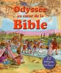 Lois Rock - Odyssée au coeur de la Bible.
