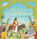 Lois Rock et Sophie Allsopp - Pâques, Jésus est vivant.