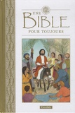 Lois Rock - Une Bible pour toujours.