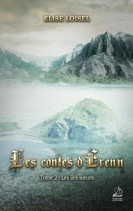 Loisel-e - Les contes d'Érenn - Tome 2: Les îles soeurs.