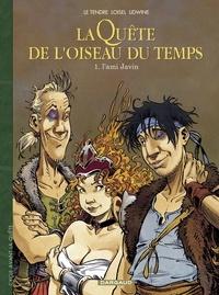 Loisel et  Lidwine - La Quête de l'Oiseau du Temps  - Avant la Quête - tome 1 - L'ami Javin.
