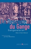 Lokenath Bhattacharya et France Bhattacharya - La descente du Gange - Gangavataran.