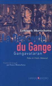 Lokenath Bhattacharya - La Descente du Gange - Gangavataran.