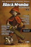 Laurent Girardon - BlackMamba N° 16, automne 2009 : Dossier : Lorsque le cinéma français se donne mauvais genre....