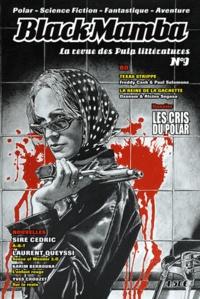 Laurent Girardon - BlackMamba N° 9, Hiver 2008 : Dossier : les cris du polar.