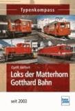 Loks der Matterhorn Gotthard Bahn seit 2003.