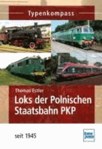 Loks der Polnischen Staatsbahn PKP seit 1945.