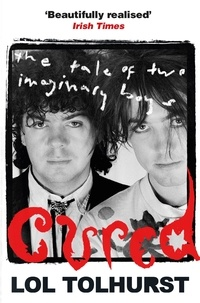 Lol Tolhurst - Cured - The Tale of Two Imaginary Boys.