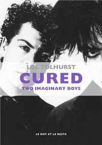 Lol Tolhurst - Cured - Two imaginary boys.