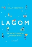 Lola Akinmade Akerstrom - Lagom - Le secret suédois du bien-vivre.