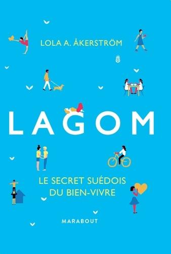 Lagom. Le secret suédois du bien-vivre
