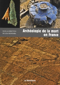 Lola Bonnabel - Archéologie de la mort en France.