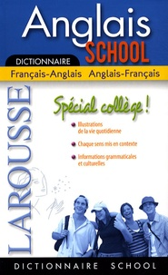 Lola Busuttil et Michael Janes - Anglais School Spécial Collège - Dictionnaire Français-Anglais/Anglais-Français.