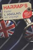 Lola Busuttil et Anna Stevenson - Parler l'anglais en voyage.