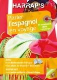 Lola Busuttil et Susana Fernandez Lasa - Parler l'espagnol en voyage. 2 Plan détachable