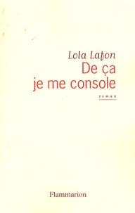 Lola Lafon - De ça je me console.