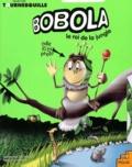Lola Laszlo - Bobola le roi de la jungle.