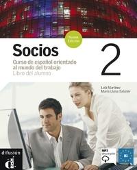 Lola Martinez et Maria-Lluïsa Sabater - Socios 2 - Libro del alumno. 1 CD audio