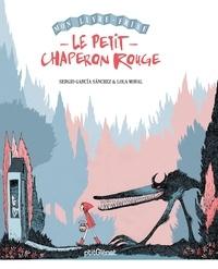 Lola Moral et Sergio Garcia - Le Petit Chaperon Rouge.
