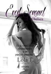 Lola T. - Eveil sensuel - 2 - Chelsea.