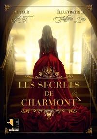 Lola T. - Les secrets de Charmont.