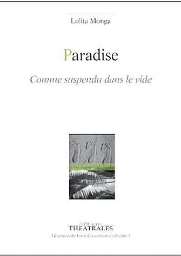 Lolita Monga - Paradise - Comme suspendu dans le vide.