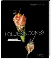 Lollies & Cones - Fingerfood 3.0.