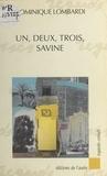 Lombardi et  Collectif - Un, deux, trois, Savine.