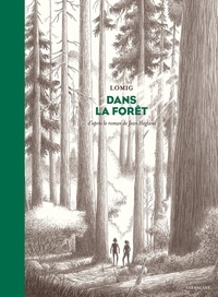 Lomig - Dans la forêt.