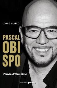 Lomig Guillo - Biographie Pascal OBISPO.
