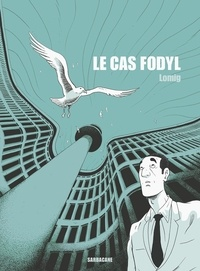 Lomig - Le cas Fodyl.
