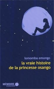 Lomomba Emongo - La vraie histoire de la princesse Osango.