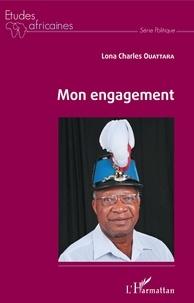 Téléchargement gratuit pour les livres audio Mon engagement MOBI PDF par Lona Charles Ouattara 9782343185873