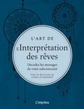 Lona Eversden - L'art de l'interprétation des rêves - Décodez les messages de votre subconscient.