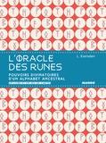 Lona Eversden - L'oracle des runes - Pouvoirs divinatoires d'un alphabet ancestral. Un livre et un jeu de cartes.
