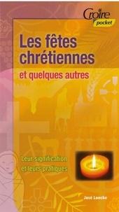 Loncke Jose - Les fêtes chrétiennes et quelques autres.