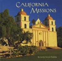 Londie Garcia Padelsky et Becky Prunty - California Missions.
