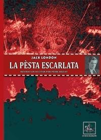 London Jack - La pesta escarlata (revirat en occitan per peire beziat).