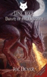 Lone Wolf  - Dawn of the Dragons.